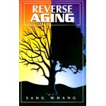 Reverse Aging - Sang Whang (Soft Cover)